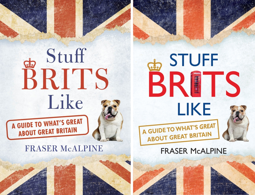 Stuff Brits Like (US and UK editions)